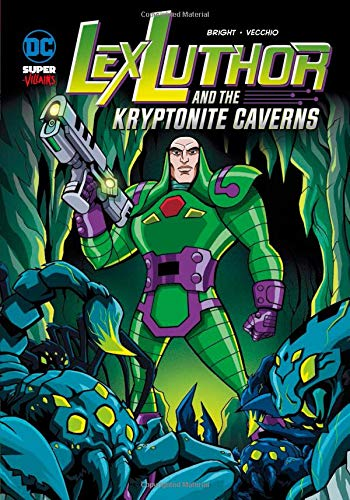 9781434238962: Lex Luthor and the Kryptonite Caverns (DC Super-villains)