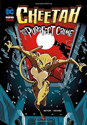 9781434239006: Cheetah and the Purrfect Crime (DC Super-villains)