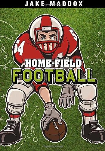 Home-Field Football (Jake Maddox Sports Stories): Maddox, Jake