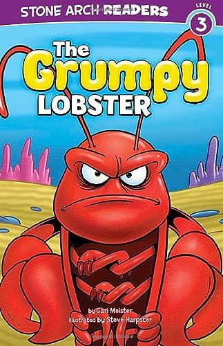 The Grumpy Lobster (Ocean Tales): Cari Meister