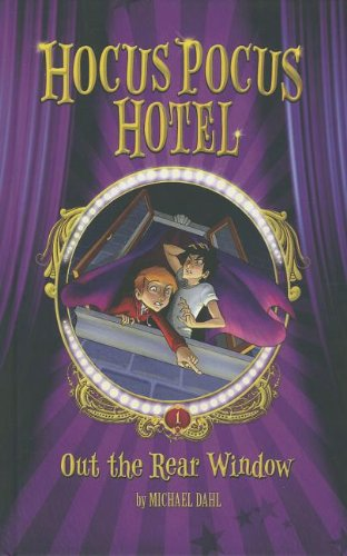 9781434240385: Out the Rear Window (Hocus Pocus Hotel)
