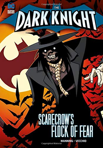 9781434240903: Scarecrow's Flock of Fear (The Dark Knight)