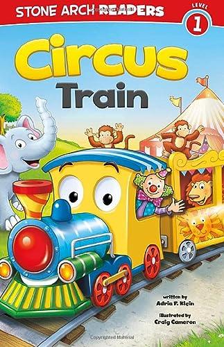 9781434241887: Circus Train (Train Time)