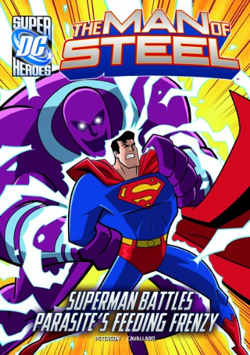 The Man of Steel: Superman Battles Parasite's Feeding Frenzy: Scott Peterson
