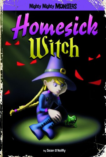 9781434242259: Homesick Witch (Mighty Mighty Monsters)