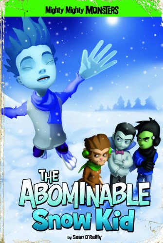 9781434242273: The Abominable Snow Kid (Mighty Mighty Monsters)