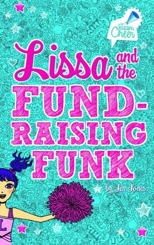 Lissa and the Fund-Raising Funk: Jones, Jen