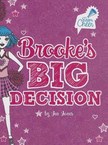 9781434242624: Brooke's Big Decision: #8 (Team Cheer)