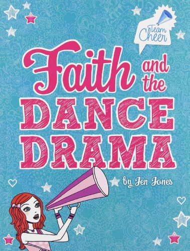 9781434242631: Faith and the Dance Drama: #5 (Team Cheer)