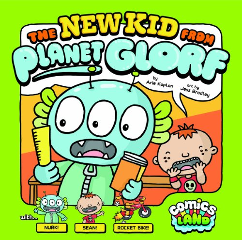 9781434242723: The New Kid from Planet Glorf (Comics Land)