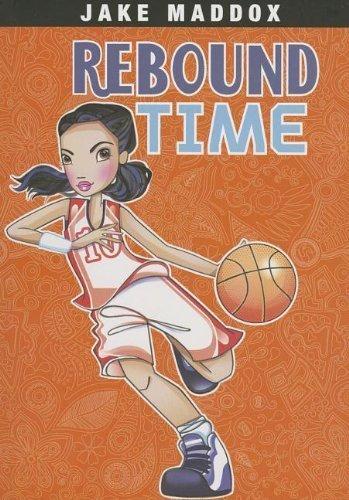 9781434242952: Rebound Time (Jake Maddox: Jake Maddox Girl Sports Stories)