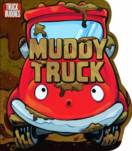 9781434243904: Muddy Truck (Truck Buddies)