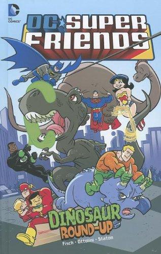 Dinosaur Round-Up (DC Super Friends): Sholly Fisch