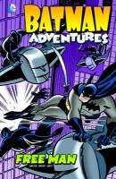 9781434245588: Free Man (Batman Adventures)