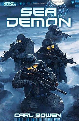 Sea Demon (Shadow Squadron): Bowen, Carl; Fuentes,