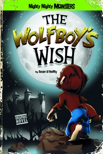 The Wolfboy's Wish: O'Reilly, Sean