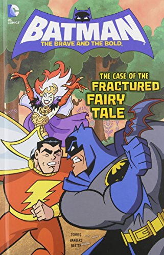 9781434247056: The Case of the Fractured Fairy Tale (Batman: The Brave and the Bold)