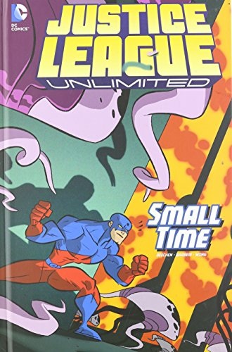 Small Time (Justice League Unlimited): Adam Beechen