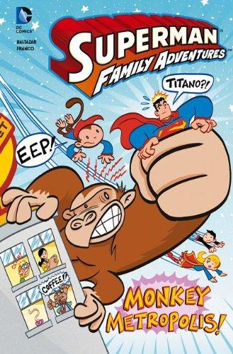 Monkey Metropolis! (DC Comics: Superman Family Adventures): Baltazar, Art; Aureliani, Franco