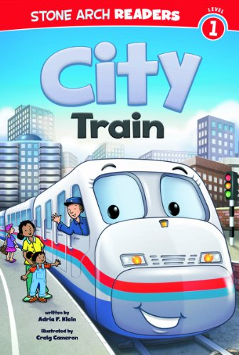 City Train (Train Time): Klein, Adria F