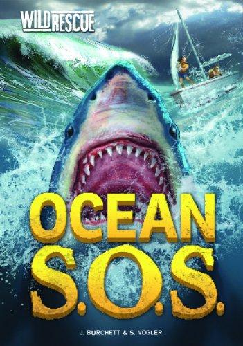 Ocean S.O.S (Wild Rescue): Burchett, J; Vogler, S
