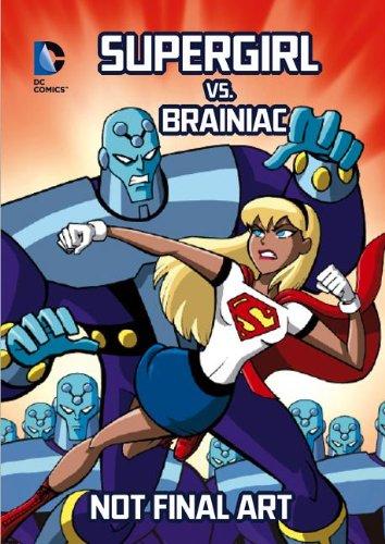 9781434260154: Supergirl vs. Brainiac (DC Super Heroes)