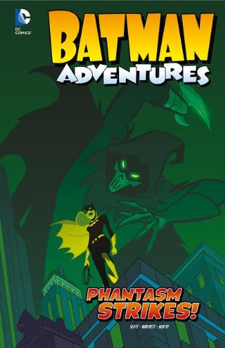 Phantasm Strikes! (Batman Adventures): Slott, Dan