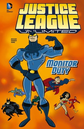 Monitor Duty (Justice League Unlimited): Beechen, Adam; Wong, Walden