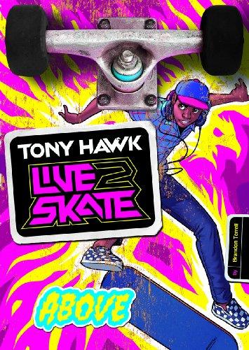 9781434261861: Above (Tony Hawk: Live2Skate)