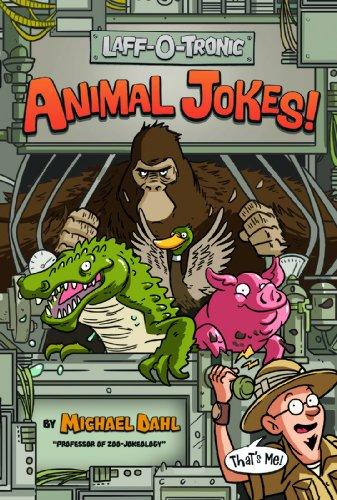 Laff-O-Tronic Animal Jokes! (Laff-O-Tronic Joke Books!): Dahl, Michael