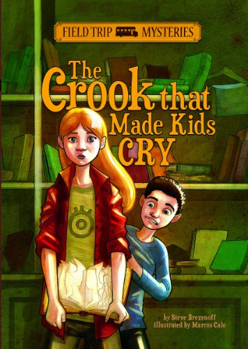 9781434262103: The Crook that Made Kids Cry (Field Trip Mysteries)