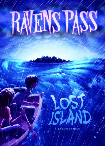Lost Island (Ravens Pass): Steve Brezenoff