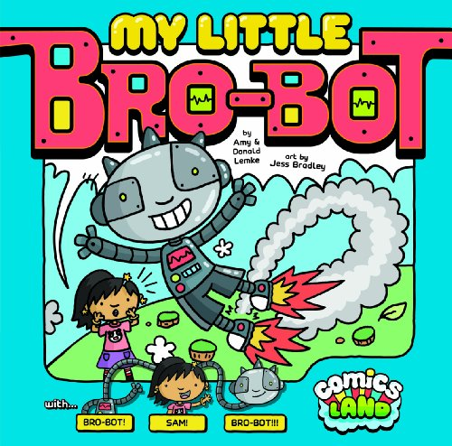 9781434262851: My Little Bro-Bot (Comics Land)