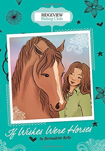 If Wishes Were Horses (Ridgeview Riding Club): Kelly, Bernadette