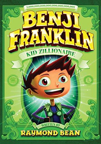 9781434264190: Benji Franklin: Kid Zillionaire