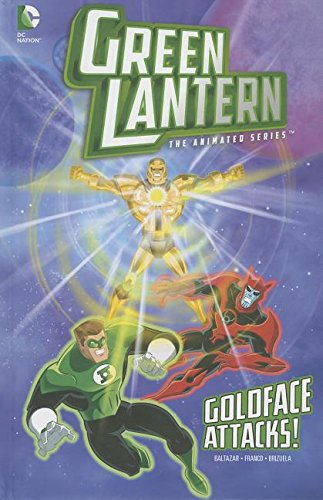 9781434264824: Goldface Attacks! (Green Lantern: The Animated Series)