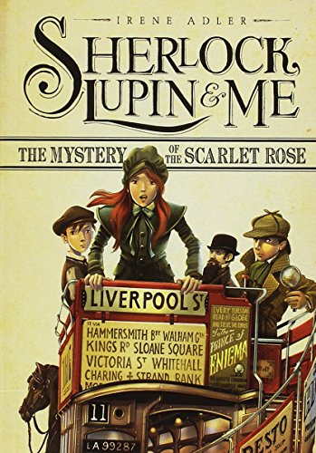 9781434265272: The Mystery of the Scarlet Rose (Sherlock, Lupin, and Me)