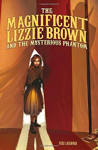 9781434279422: The Magnificent Lizzie Brown and the Mysterious Phantom