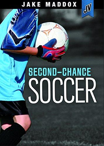 Second-Chance Soccer (Jake Maddox JV): Jake Maddox