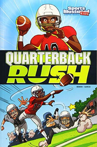 9781434291837: Quarterback Rush (Sports Illustrated Kids Graphic Novels)