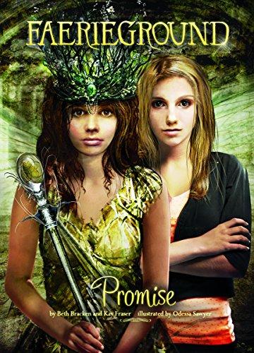 Promise (Faerieground): Bracken, Beth, Fraser, Kay