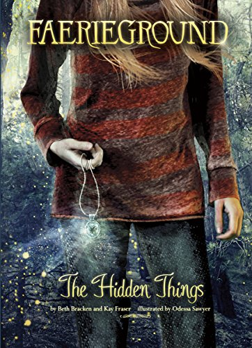 9781434291899: The Hidden Things (Faerieground)