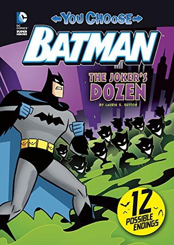 The Joker's Dozen (You Choose Stories: Batman): Sutton, Laurie S.