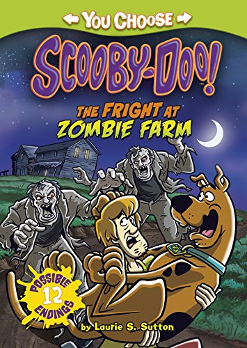 The Fright at Zombie Farm (Library Binding): Laurie S. Sutton