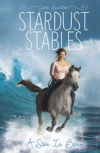 9781434297945: A Star Is Born (Stardust Stables)