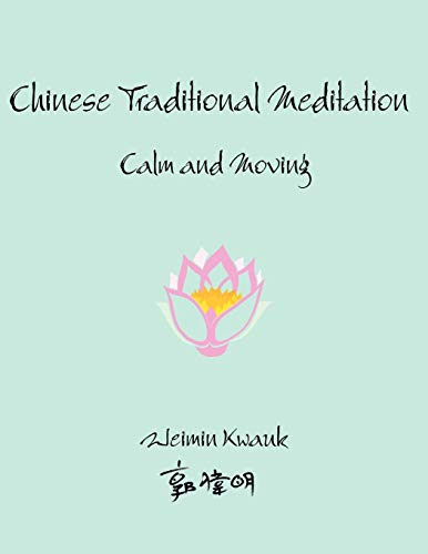 9781434301512: Chinese Traditional Meditation: Calm and Moving