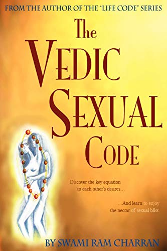 9781434301901: Vedic Sexual Code: Enjoy a Complete and Fulfilling Relationship With Your Lover