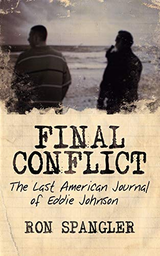9781434303394: Final Conflict-The Last American Journal of Eddie Johnson