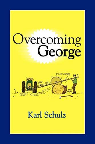 Overcoming George: Karl Schulz