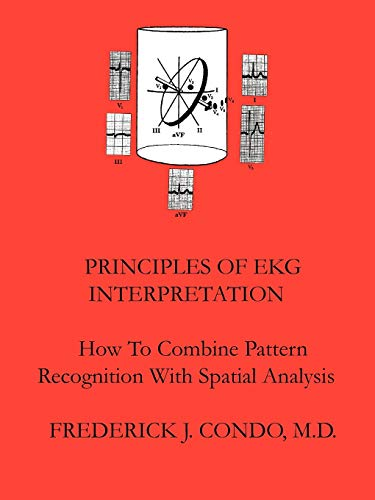 Principles Of EKG Interpretation: Condo, Frederick
